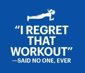 fitness-motivation-quote-i-regret-that-workout